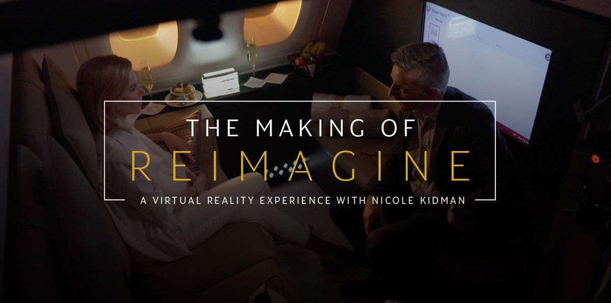 Reimagine – The Virtual Reality Film by Etihad Airways on the A380
