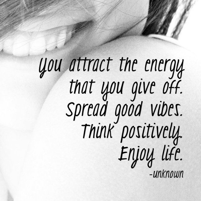 You attract the energy that you give off. Spread good vibes. Think positively. Enjoy life. https://t.co/mx1URwnJdf