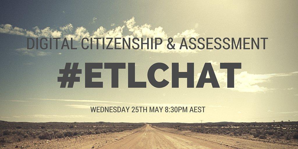 Digital Citizenship Chat- join @JTGrant81 @hunch_box & @jdtriver for a chat on DC issues #ETL523 #ETLchat https://t.co/gu2ytlWNpE
