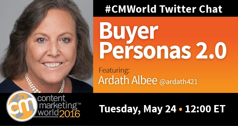STARTING NOW! #CMWorld chat with special guest @ardath421. Let's discuss buyer personas 2.0. https://t.co/S4nwFFySkr