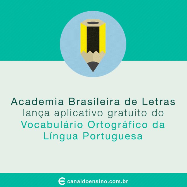 Academia Brasileira de Letras lança aplicativo do Vocabulário Ortográfico. https://t.co/bXhtPI0v3r #Aplicativo https://t.co/qwn4DatP3s