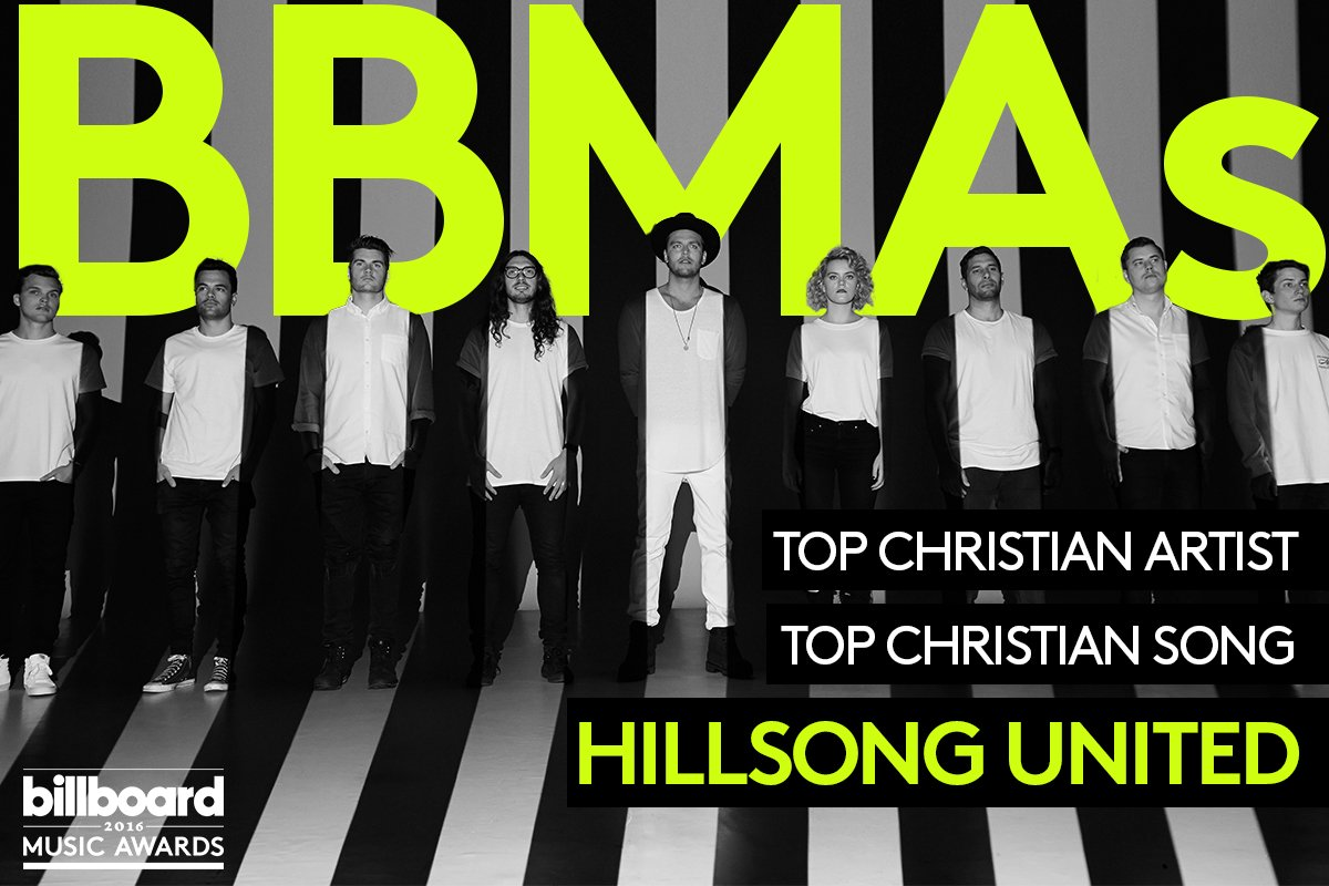 billboard music awards on twitter hillsongunited was a big winner at the bbmas winning top christian artist top christian song