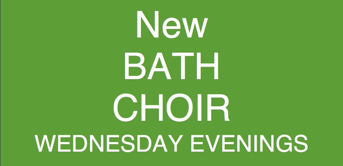 NEW BATH SONGWAYS CHOIR: Wednesday evenings from Sept. Fun, rewarding, open to all. https://t.co/pxivvYxMyp