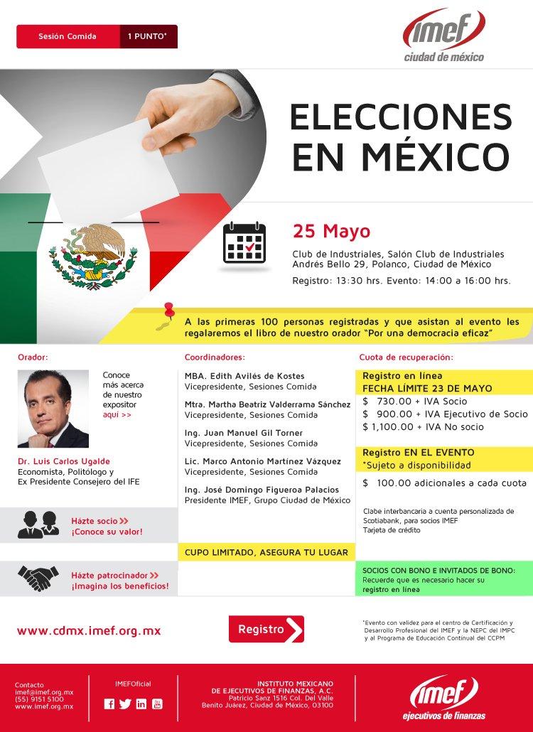 """""""Elecciones en México"""", tema de sesión comida @IMEF_CDMX este miércoles con @LCUgalde: https://t.co/fohp54fS8u https://t.co/8vFnnvn9mt"""