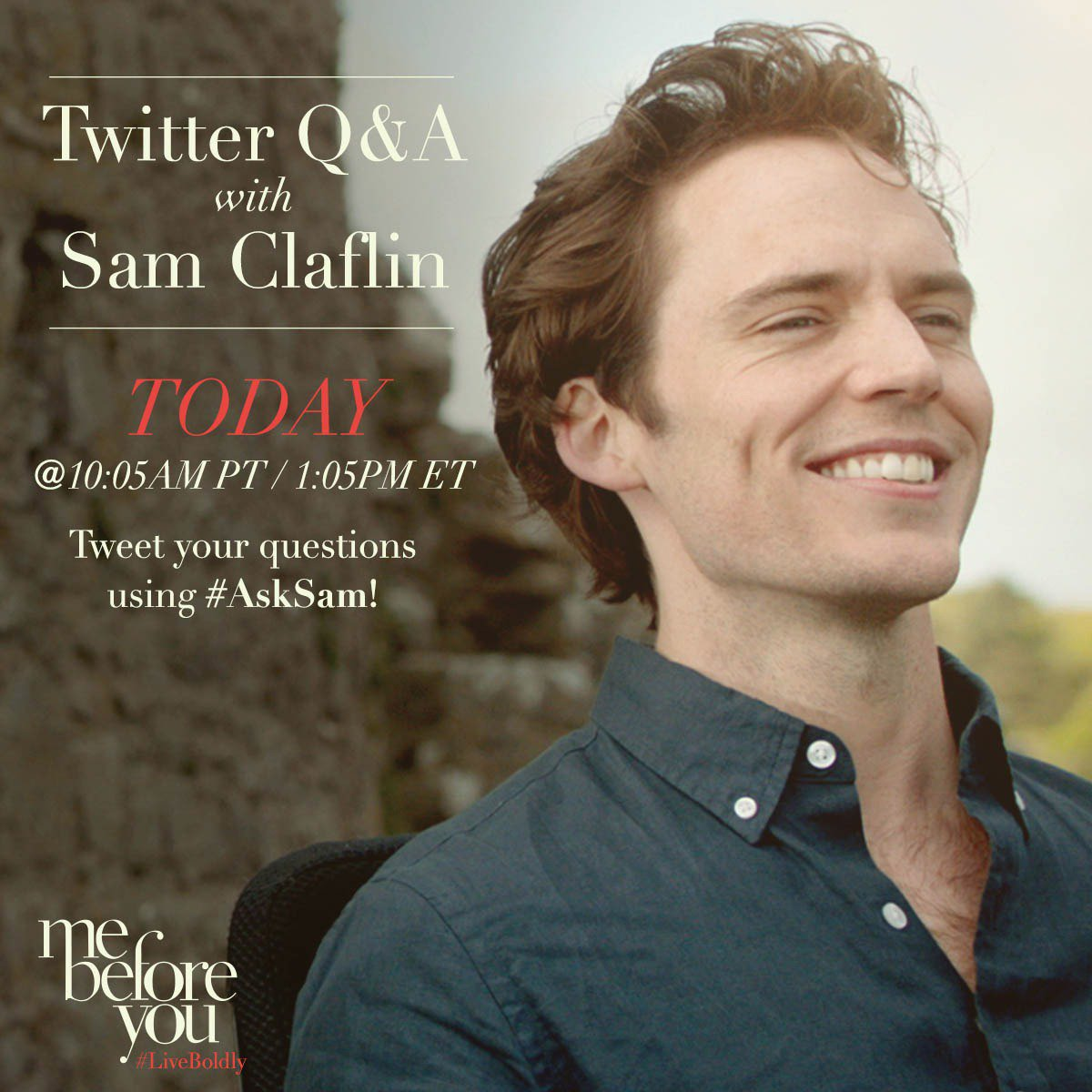 Don't miss your chance to chat with @samclaflin today on Twitter. Tweet your questions using #AskSam. #LiveBoldly https://t.co/o8sPDam4kt