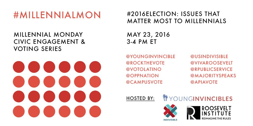 Welcome to#MillennialMon! Today's topic is engaging young voters & issues that matter to millennials #2016election https://t.co/sfTvwb4xet
