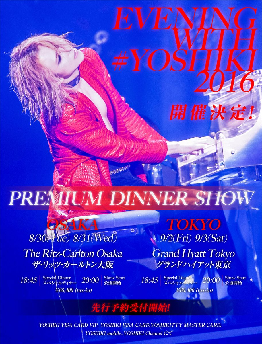 "2 NOUVEAUX concerts ""EVENING with Yoshiki"" 2016 CjNphRnVAAA3NeC"