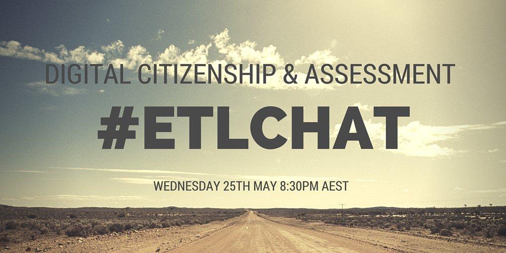 Just a reminder that #ELT513 Digital Citizenship chat starts in a little over 2hrs! #ETLchat https://t.co/19rkIpJuT9