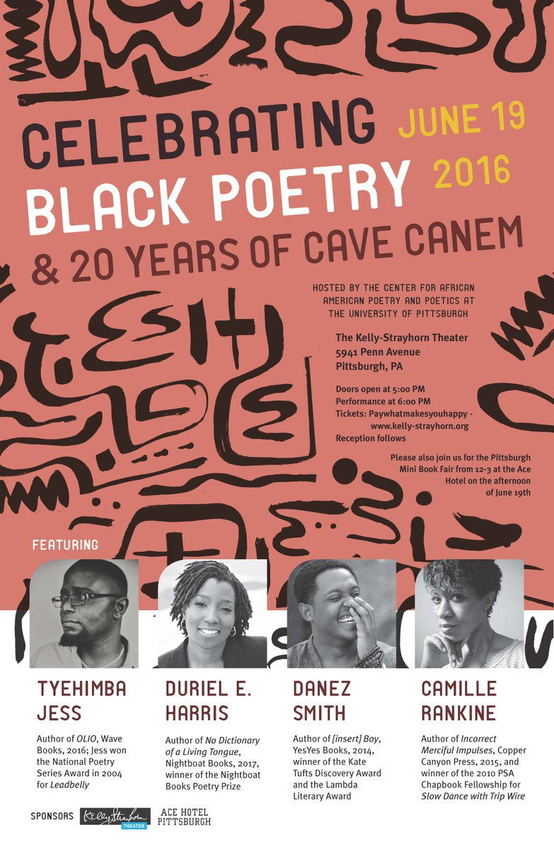 Pitt's Center for African American Poetry & Poetics is hosting a Celebration of Black Poetry, June 19 at @KSTheater https://t.co/NyYMZRxuNk