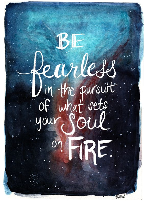 Be fearless in the pursuit of what sets your soul on fire. #quote #motivation https://t.co/dolHO919jt