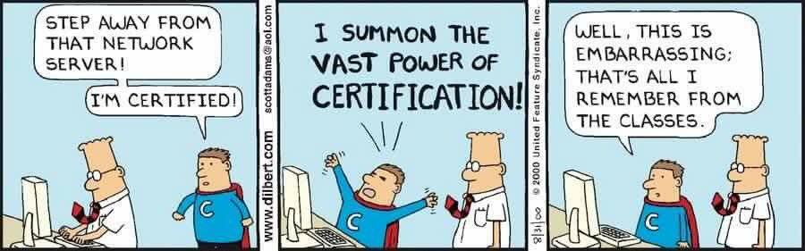 Power of Certification ... #Dilbert Style https://t.co/WwSY5Se0XN