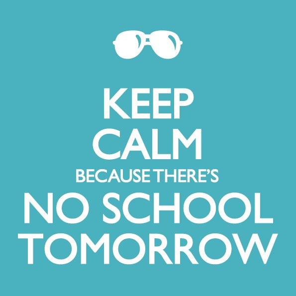 Image result for no school tomorrow