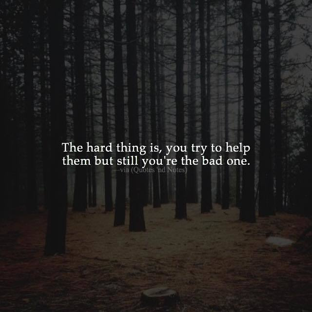 Quotes Nd Notes On Twitter The Hard Thing Is You Try To Help