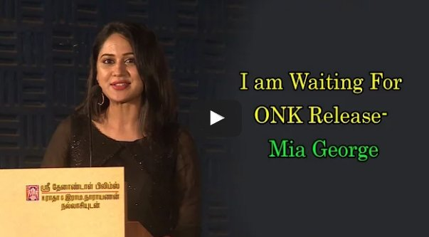 I am Waiting For ONK Release- #Mia_George   Video:   #Oru_Naal_Koothu