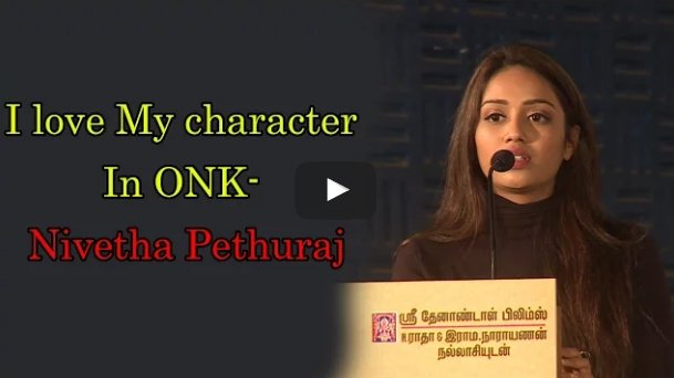 I love My character In #ONK- #Nivetha_pethuraj -   Video:  #Oru_Naal_Koothu