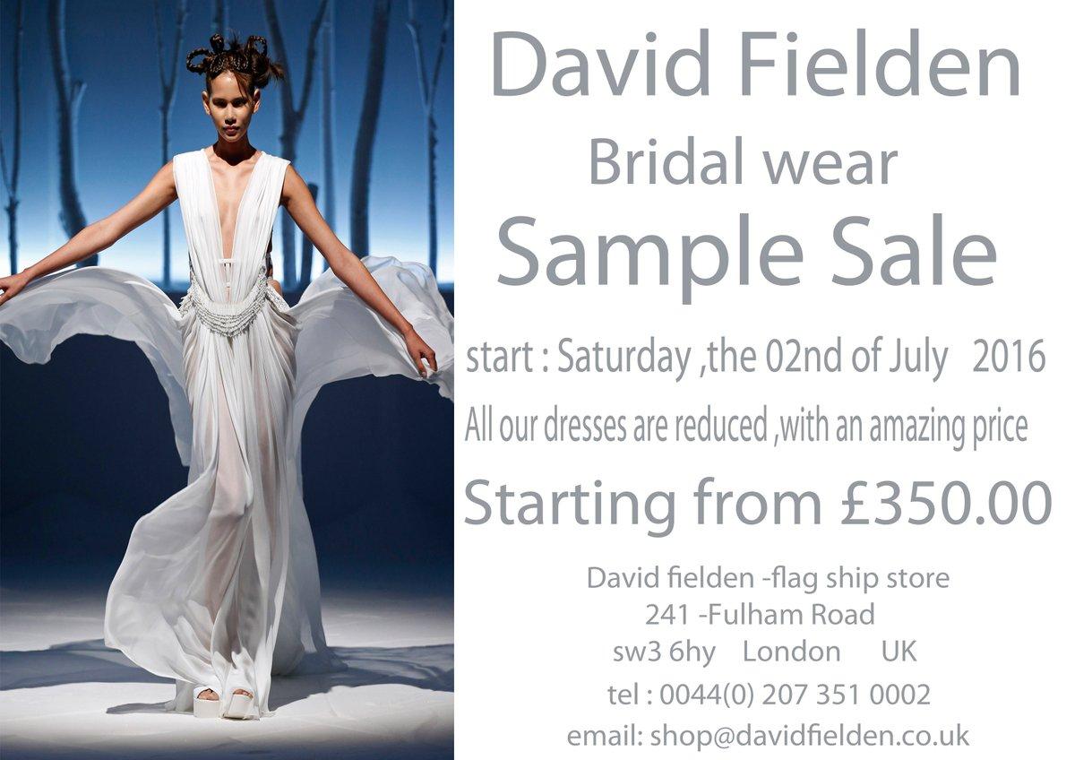 84907f5656c3 Save the date -David Fielden Bridalwear -Sample Sale - Saturday the 02nd  July 2016