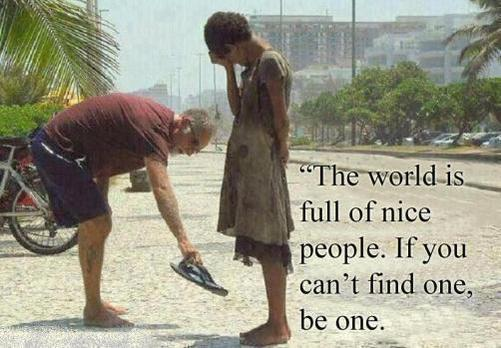 The world is full of nice people. If you can&#39;t find one, be one. #truth #WordsToLiveBy #qotd <br>http://pic.twitter.com/jKXrJtY7Fw