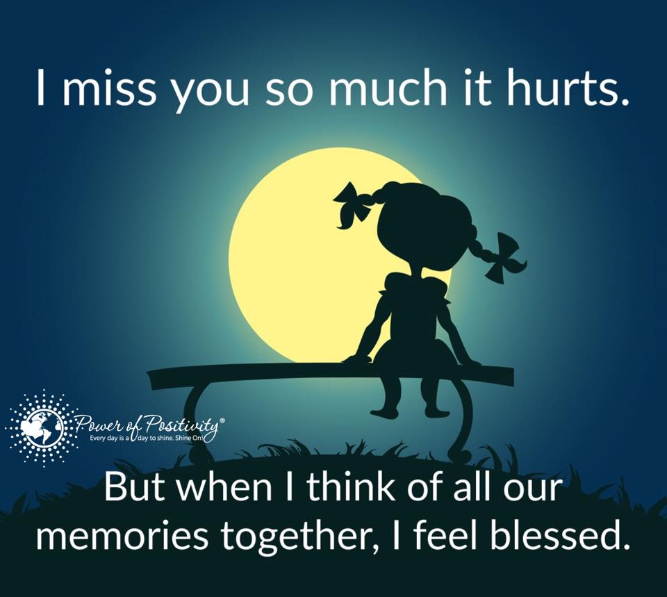 I Miss You So Much It Hurts. But When I Think Of All Our