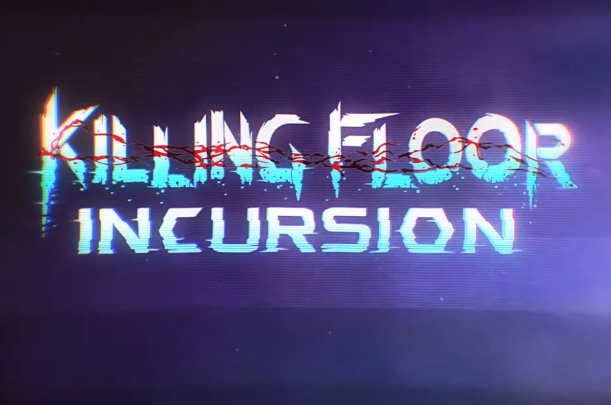 Tripwire announces Killing Floor Incursion, a VR game for Oculus Touch