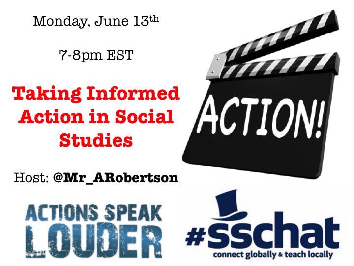Join #sschat on Tonight 7-8  PM EST to discuss Taking Informed Action in Social Studies @Mr_ARobertson https://t.co/yqz2oPPowu