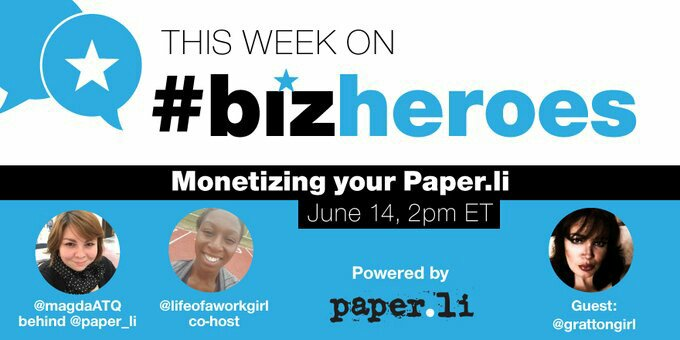 #BizHeroes is back today! We're excited to have @grattongirl w/ us to talk about Monetizing Paper.li! Join us! https://t.co/7R50EJy5Gp