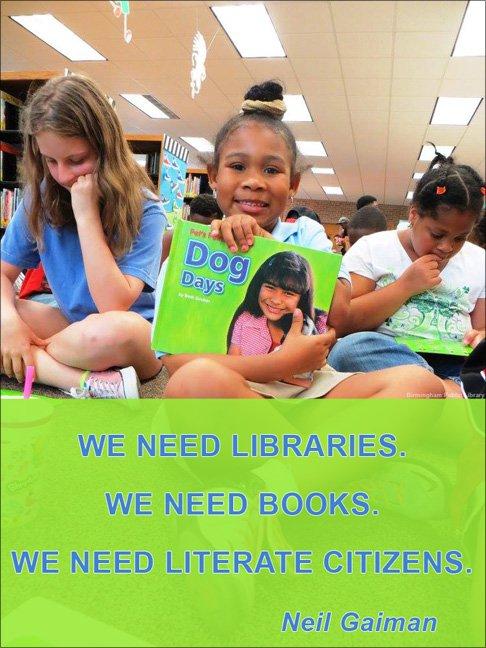 We need #libraries. We need #books. We need literate citizens. ~Neil Gaiman #literacy #Bham @neilhimself https://t.co/jtryvjyKGp