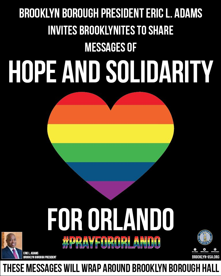 Borough President @BPEricAdams invites the public to join a tribute to the #Orlando victims at Brooklyn Borough Hall https://t.co/7kUFp7cwTz