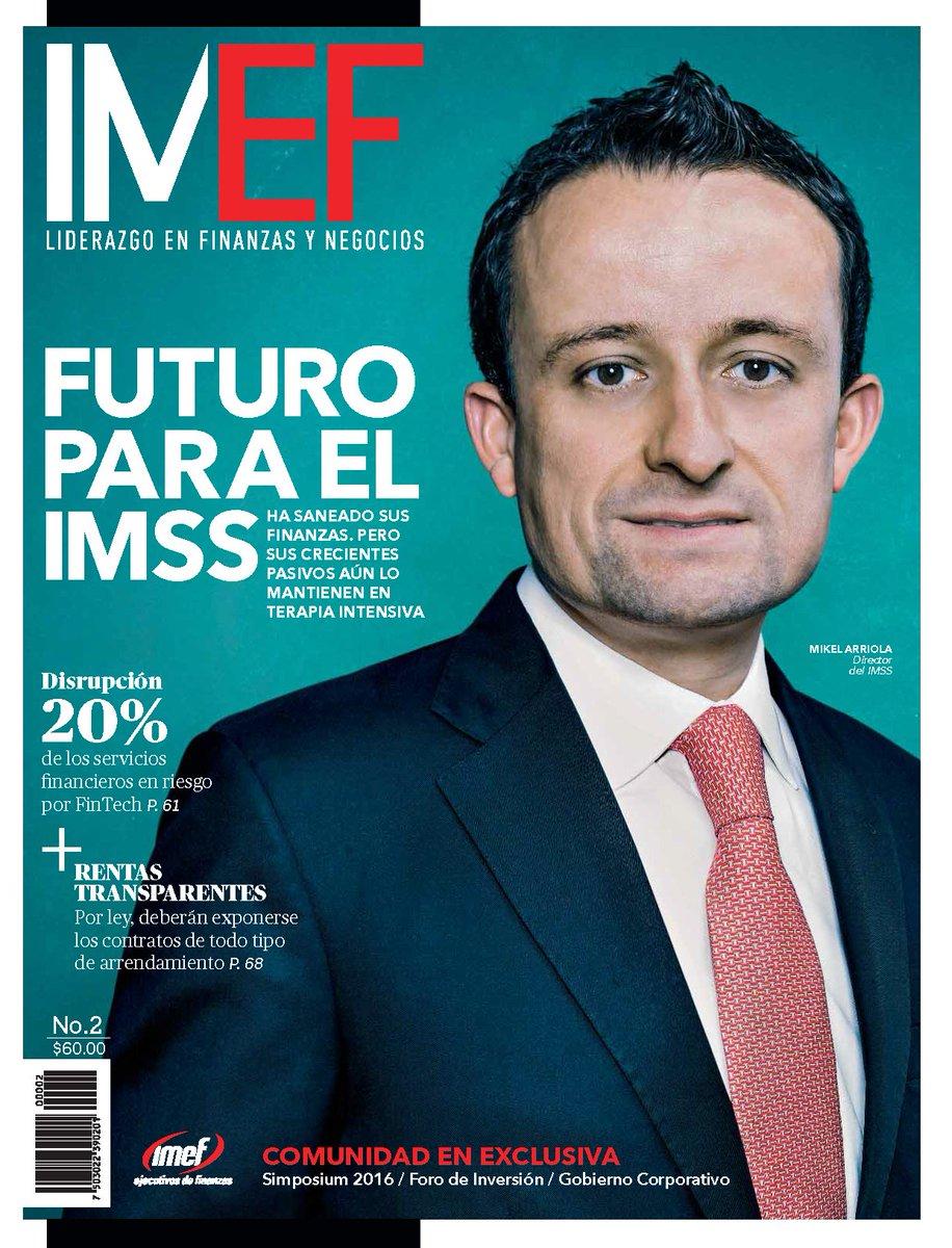 """Busca ya la nueva edición de #RevistaIMEF. En portada: @arriolamikel """"Futuro para el #IMSS"""" https://t.co/uiBlyvOv4G"""