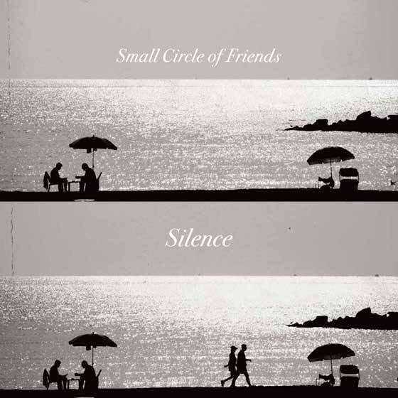 Small Circle of Friends  『Silence』 リリース … https://t.co/tO0ZjPGRr4 https://t.co/tCJq2nDeqQ
