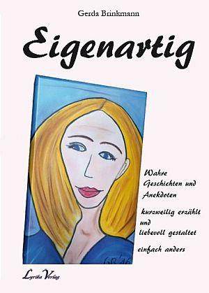 ♕ Gerda Brinkmann: Eigenartig  ♕ Rezension zum Buch  https://t.co/Eop3FOdCRo  #literatur #kunst #debk #lesen #DSPRG https://t.co/gxM8v0q1r1
