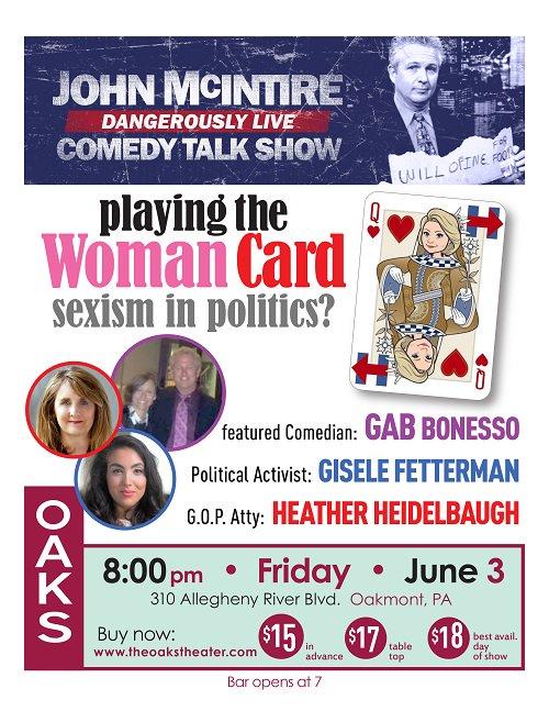 No one plays the WOMAN CARD like @johnmcintire tonight The Oaks Theater Save on advance tix theoakstheater.com