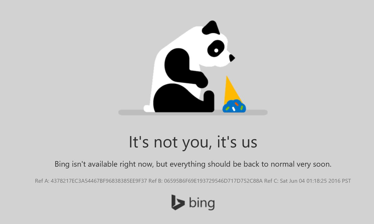 "So Bing is down.... and their ""Oops, search not available"" animal is a PANDA... Yes, seriously. https://t.co/dk3yspntIC"