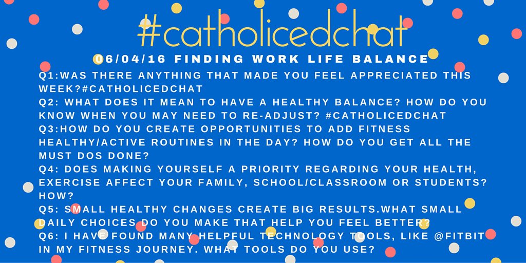 Welcome to chat! #catholicedchat Educator Work/Life Balance with @KayBisaillon https://t.co/5vANMQaGVI
