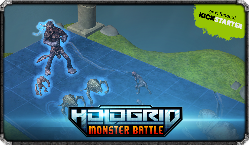 HoloGrid: Monster Battle (Augmented Reality Board Game) by Tippett Studio & HappyGiant —Kickstarter