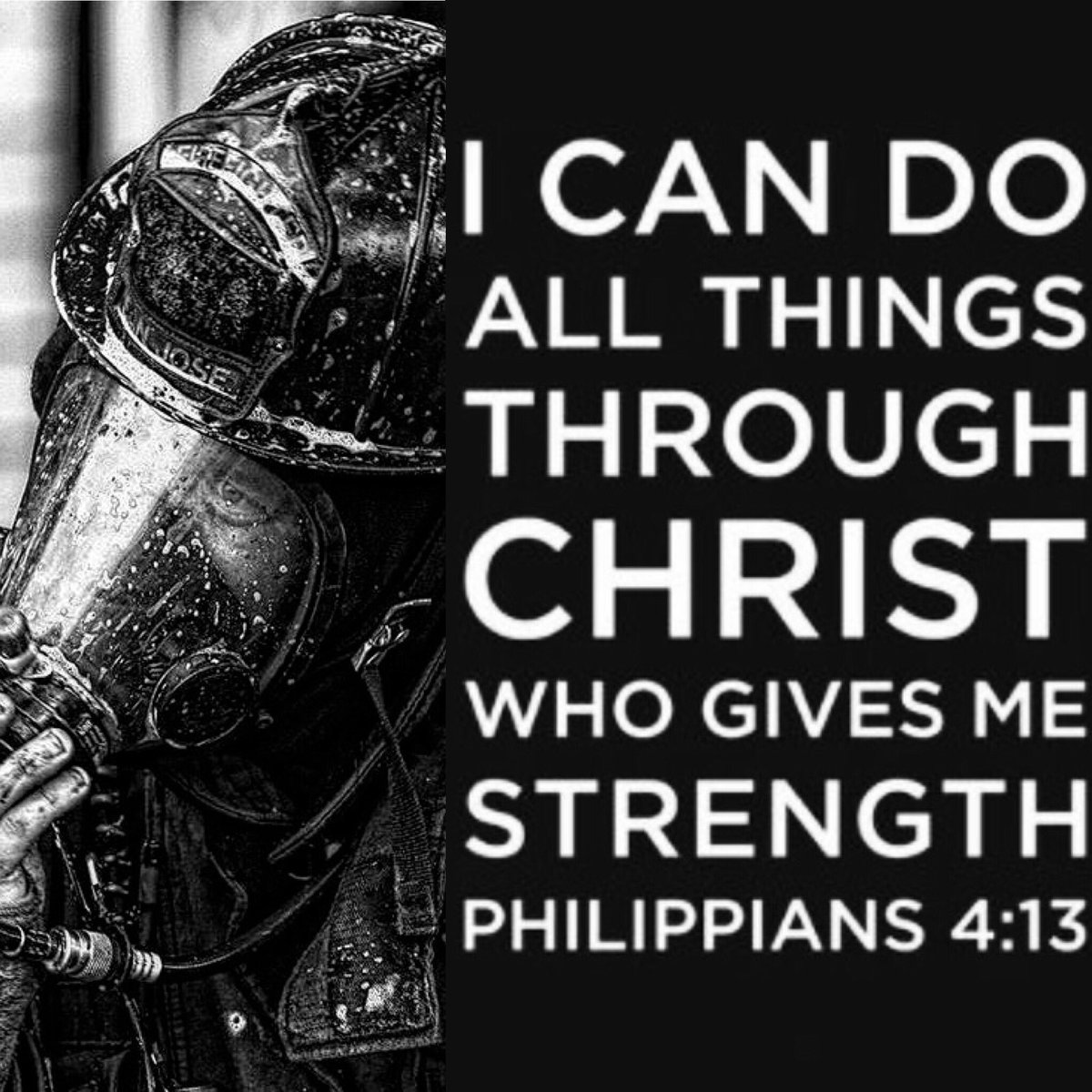 FIT TO FIGHT FIRE On Twitter I Can Do All Things Through Christ Who Gives Me Strength Philippians 413
