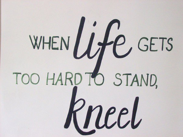 When Life gets too hard to stand, Kneel. #shortinspirationalquote #quote #inspirationalquotes #love #life #kneel<br>http://pic.twitter.com/hvU49qkJRO