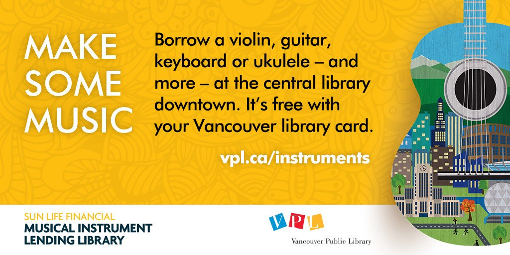 Launched today! https://t.co/fyyJxQnzeo | Now you can borrow a musical instrument from #Vancouver's library. Cool. https://t.co/EM0niefQ3W