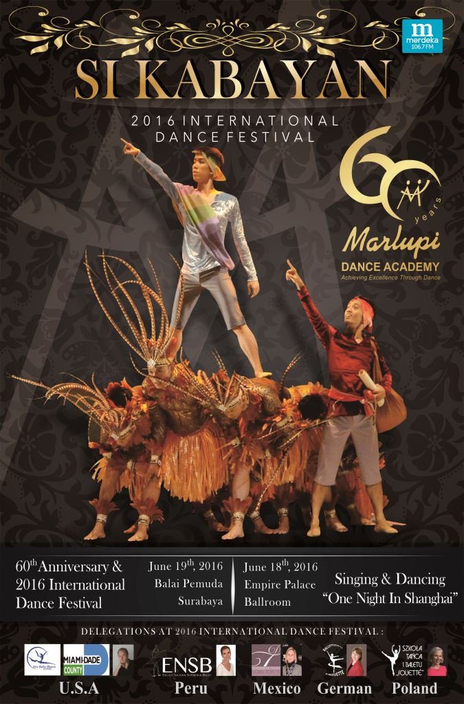 60th anniv @Marlupi Dance Academy presents SI KABAYAN : 2016 Int'l Dance Festival || For more info: 085100172299 https://t.co/I9NtlLDDBL
