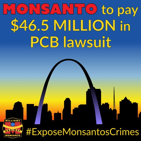 Judge orders @MonsantoCo to pay $46.5 million in PCB lawsuit. https://t.co/aR0yUK7vIc #ExposeMonsantosCrimes https://t.co/eD5i1bzCA0