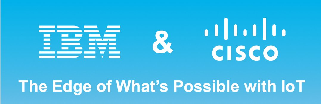 IBM & Cisco: The edge of what's possible in IoT