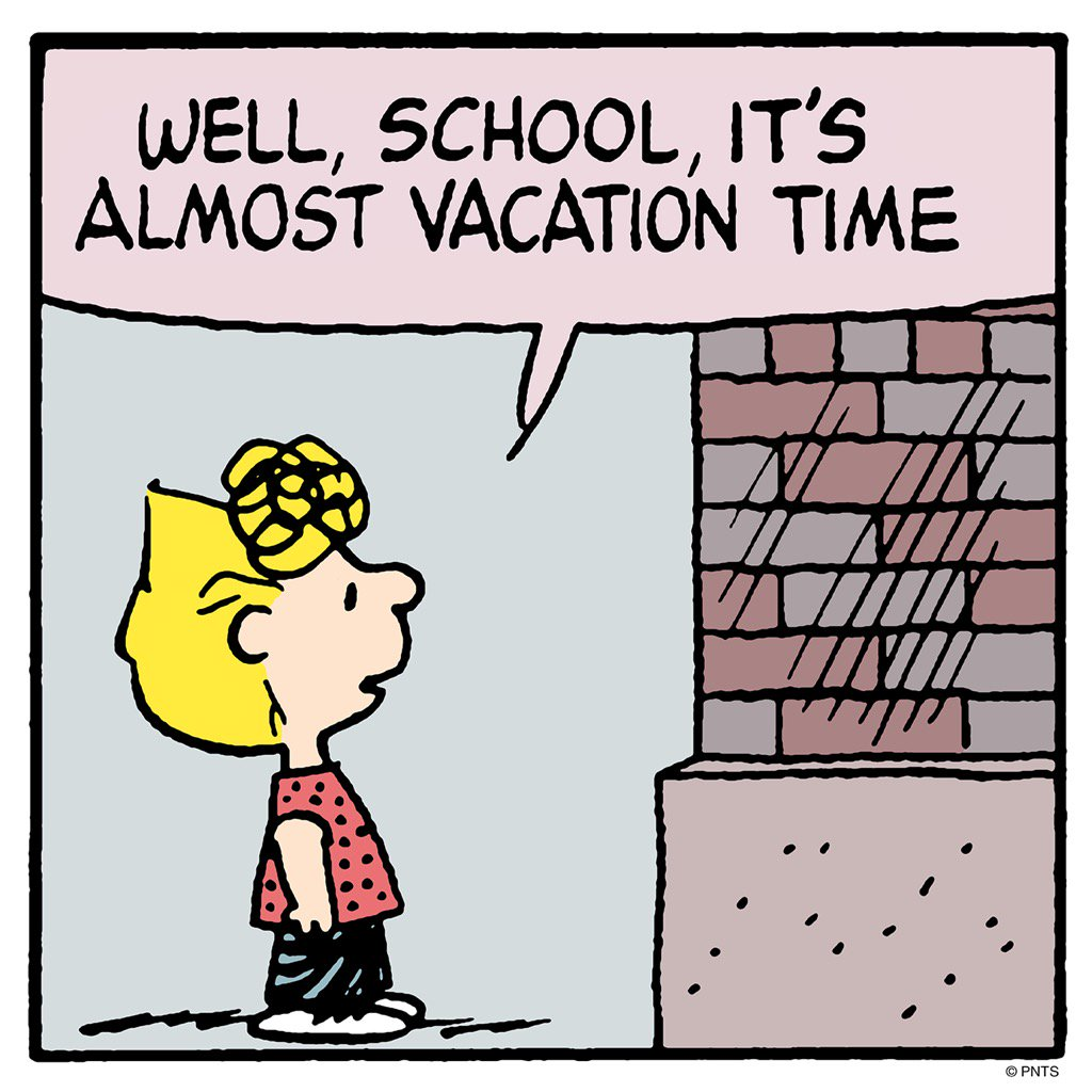 PEANUTS On Twitter Almost Vacation Time