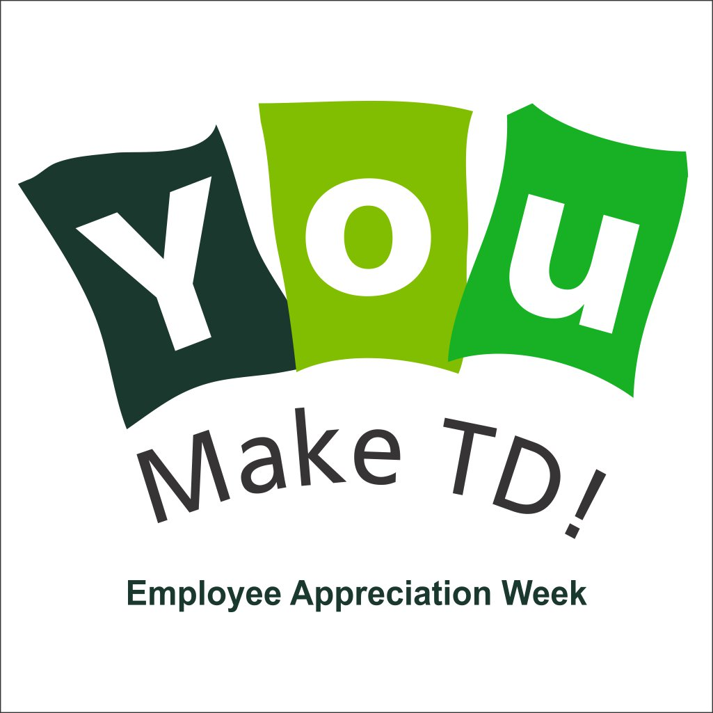 """Thanks For All Your Efforts Quotes: TD Careers On Twitter: """"Employee Appreciation Week Was"""