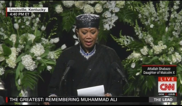 """""""For if you love God, you can't love only some of his children."""" Attallah Shabazz, daughter of Malcolm X #AliFuneral https://t.co/InOU4MVX1Z"""