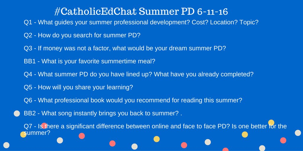 All are welcome for #CatholicEdChat at 8am CST! We are talking Summer PD. https://t.co/NUBb5H1Kp5