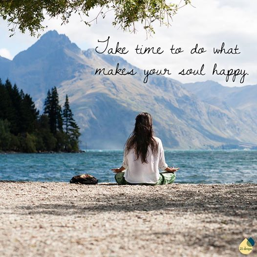 Image result for take time to make your soul happy