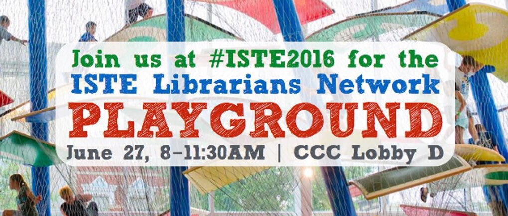 I'm most excited about the @istelib playground! Join us Mon 8-11:30am in Lobby D. #cantshushthis #ISTELib #ISTE2016 https://t.co/tqSG3IqS93