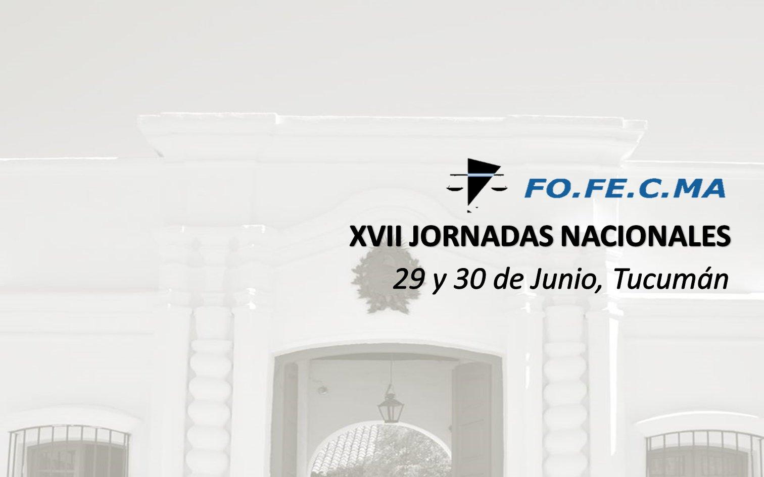 El 29 y 30 de Junio se llevarán a cabo las XVII Jornadas Nacionales del FOFECMA. Programa: https://t.co/zoEADJZOQT https://t.co/RHFMuPVXPf