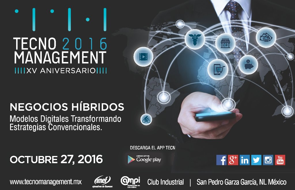 Octubre 27, Tecnomanagement 2016. Negocios híbridos: https://t.co/FSxmImXmdt https://t.co/SIMbNOjyAa