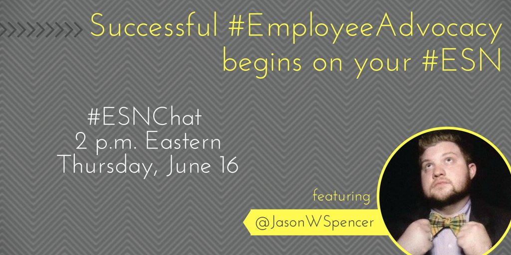 "Today's #ESNchat topic: ""Successful #EmployeeAdvocacy Begins On Your #ESN"" with guest @jasonwspencer https://t.co/wit9KERtsP"