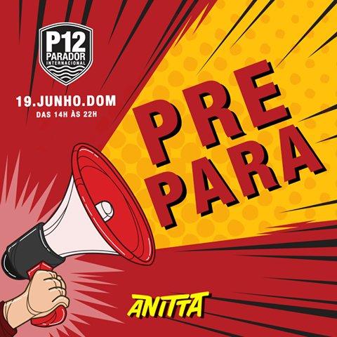 Anitta e Nego do Borel irão esquentar a pista do #P12 neste domingo. Informações e ingressos:https://t.co/qbYEF7MRxK https://t.co/yP6ezgtaIL